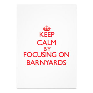 Keep Calm by focusing on Barnyards Invites