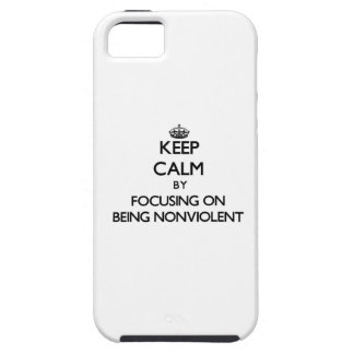 Keep Calm by focusing on Being Nonviolent iPhone 5 Case