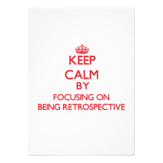 Keep Calm by focusing on Being Retrospective Cards