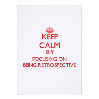 Keep Calm by focusing on Being Retrospective Custom Invite