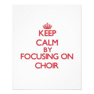 Keep Calm by focusing on Choir 11.5 Cm X 14 Cm Flyer
