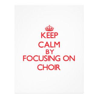 Keep Calm by focusing on Choir 21.5 Cm X 28 Cm Flyer