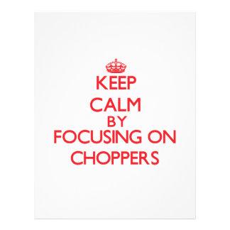 Keep Calm by focusing on Choppers Custom Flyer