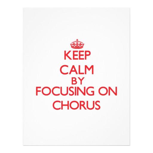 Keep Calm by focusing on Chorus Custom Flyer