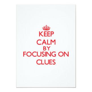 Keep Calm by focusing on Clues 13 Cm X 18 Cm Invitation Card