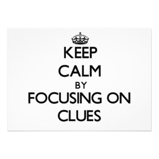 Keep Calm by focusing on Clues Announcements