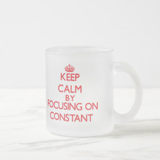 Keep Calm by focusing on Constant Frosted Glass Mug