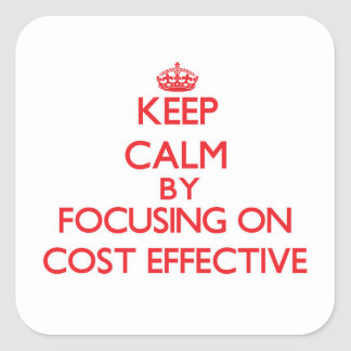 Keep Calm by focusing on Cost-Effective Square Stickers