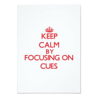 Keep Calm by focusing on Cues 13 Cm X 18 Cm Invitation Card