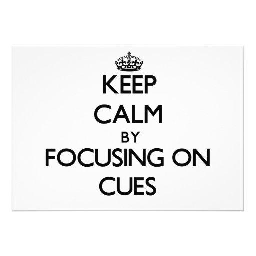 Keep Calm by focusing on Cues Custom Invite