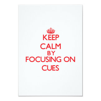 Keep Calm by focusing on Cues Personalized Announcement