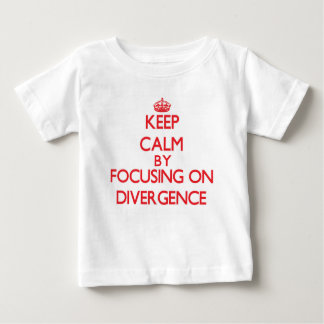 Keep Calm by focusing on Divergence Tshirts