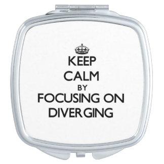 Keep Calm by focusing on Diverging Vanity Mirror