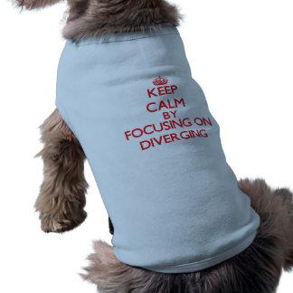 Keep Calm by focusing on Diverging Pet T-shirt