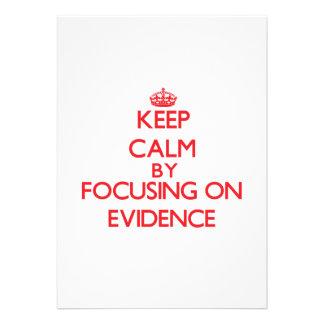Keep Calm by focusing on EVIDENCE Custom Announcements