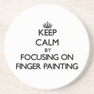 Keep Calm by focusing on Finger Painting Drink Coasters