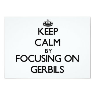 Keep Calm by focusing on Gerbils Personalized Announcements