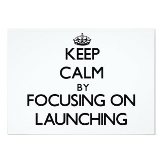Keep Calm by focusing on Launching Personalized Invitation