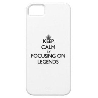 Keep Calm by focusing on Legends iPhone 5 Case