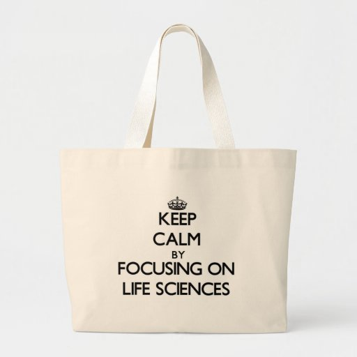 Keep calm by focusing on Life Sciences Tote Bags