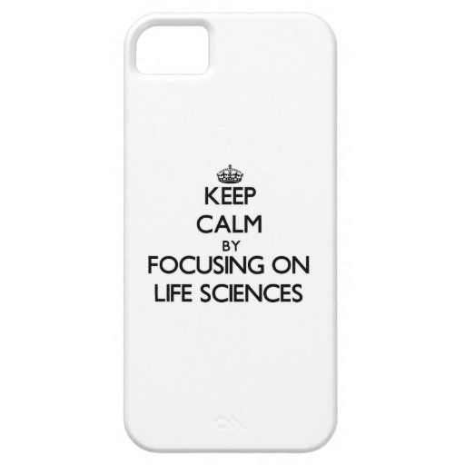 Keep calm by focusing on Life Sciences iPhone 5/5S Case