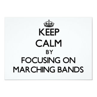 Keep Calm by focusing on Marching Bands Personalized Invite