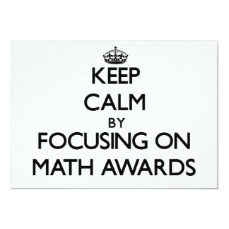 Keep Calm by focusing on Math Awards Personalized Announcement