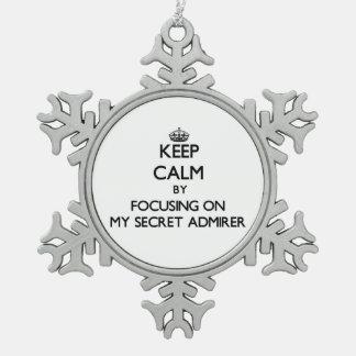 Keep Calm by focusing on My Secret Admirer Ornament