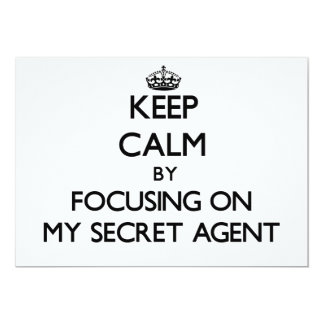 Keep Calm by focusing on My Secret Agent Invitations