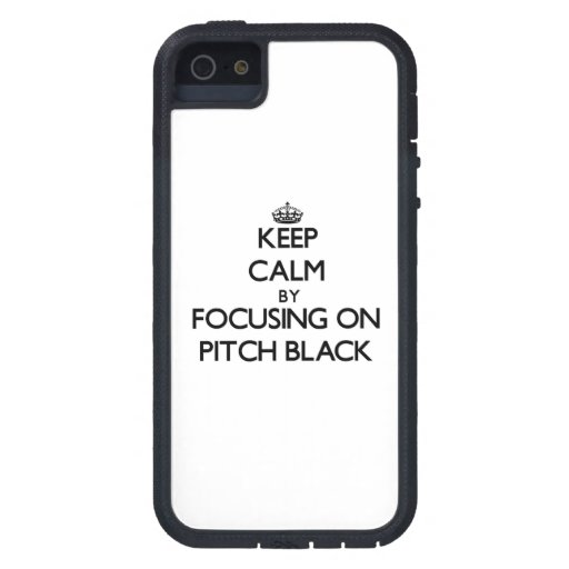 Keep Calm by focusing on Pitch Black iPhone 5 Covers