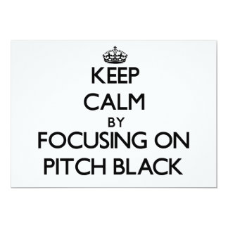 Keep Calm by focusing on Pitch Black Personalized Announcements