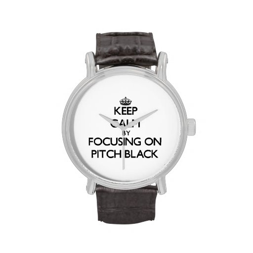 Keep Calm by focusing on Pitch Black Watches