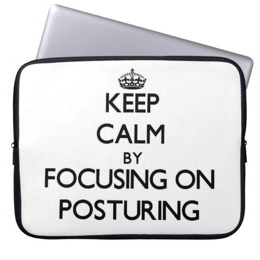 Keep Calm by focusing on Posturing Laptop Sleeves