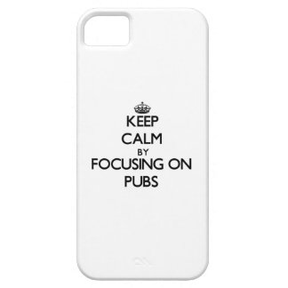 Keep Calm by focusing on Pubs iPhone 5 Covers