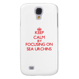 Keep calm by focusing on Sea Urchins Samsung Galaxy S4 Case