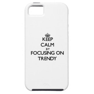 Keep Calm by focusing on Trendy iPhone 5 Cover
