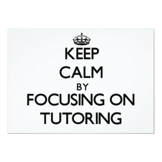 Keep Calm by focusing on Tutoring Invite