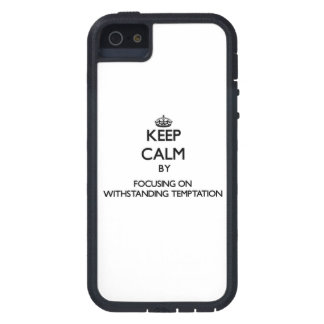 Keep Calm by focusing on Withstanding Temptation iPhone 5 Cases