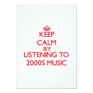 Keep calm by listening to 2000S MUSIC Announcements