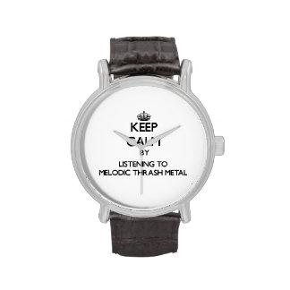 Keep calm by listening to MELODIC THRASH METAL Wrist Watch
