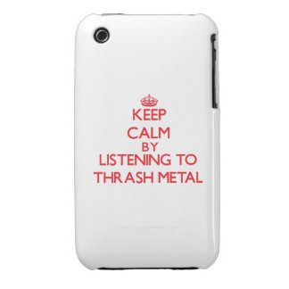 Keep calm by listening to THRASH METAL iPhone 3 Cases