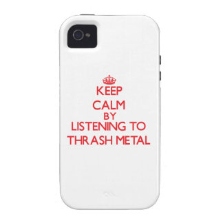 Keep calm by listening to THRASH METAL Vibe iPhone 4 Case