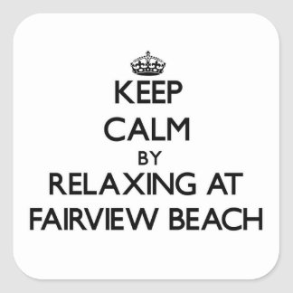 Keep calm by relaxing at Fairview Beach Virginia Stickers