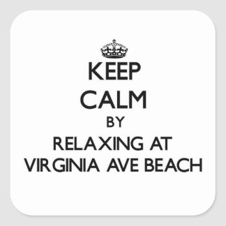 Keep calm by relaxing at Virginia Ave Beach Delawa Sticker