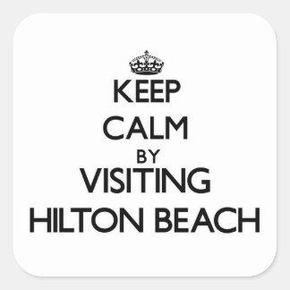 Keep calm by visiting Hilton Beach Virginia Stickers
