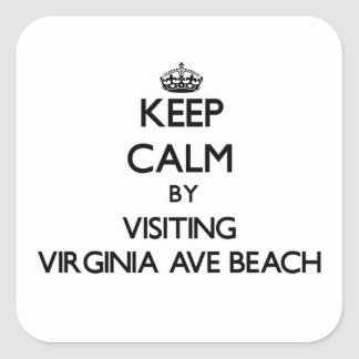 Keep calm by visiting Virginia Ave Beach Delaware Stickers