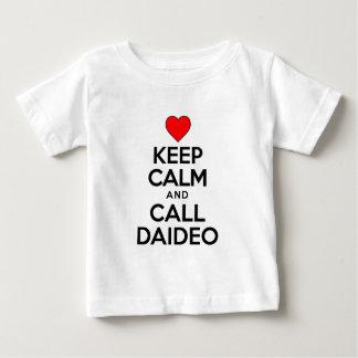 Keep Calm Call Daideo Baby T-Shirt