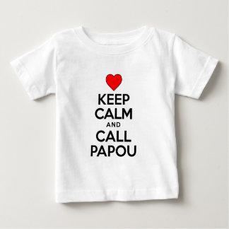 Keep Calm Call Papou Baby T-Shirt