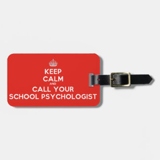 Keep Calm & Call Your Sch. Psych. Red Luggage Tag