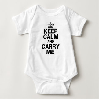 Keep Calm & Carry Me for Baby Baby Bodysuit